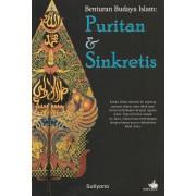 Benturan Budaya Islam: Puritan dan Sinkretis