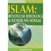 Islam : Revolusi, Ideologi dan Keadilan Sosial