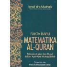 Fakta Baru Matematika Al-Quran : Rahasia Angka dan Huruf dalam Ayat-Ayat Mutasyabihat