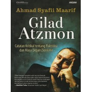 Gilad Atzmon : Catatan Kritikal Tentang Palestina Dan Masa Depan Zionisme