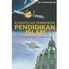 Konstelasi Pemikiran Pendidikan Islam: Dalam Perspektif Isma'il Raji al-Faruqi