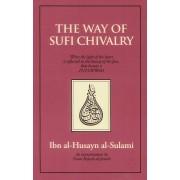 The Way of Sufi Chivalry