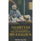 'Asabiyyah (Solidaritas Golongan) dalam Perspektif Ibn Khaldun