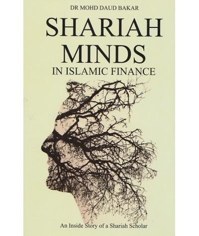 Shariah Minds in Islamic Finance: An Inside Story of a Shariah Scholar