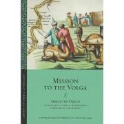 Mission to the Volga