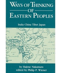 Ways of Thinking of Eastern Peoples: India China Tibet Japan
