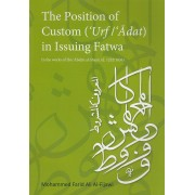 The Position of Custom ('Urf/'Adat) in Issuing Fatwa