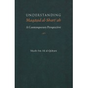 Understanding Maqasid al-Shariah: A Contemporary Perspective