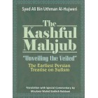 The Kashful Mahjub: Unveiling the Veiled