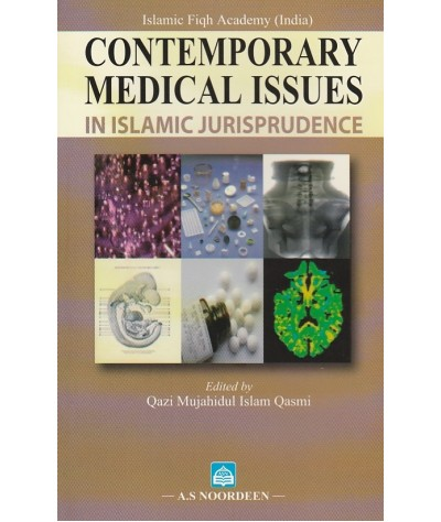 Contemporary Medical Issues in Islamic Jurisprudence