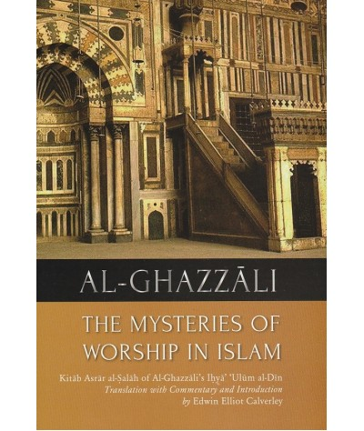 The Mysteries of Worship in Islam