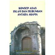 Konsep Asas Islam dan Hubungan Antara Agama