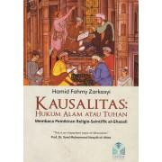 Kausalitas: Hukum Alam atau Tuhan (Membaca Pemikiran Religio-Saintifik Al-Ghazali)