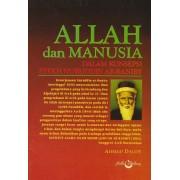 Allah dan Manusia: Dalam Konsepsi Syekh Nuruddin Ar-Raniry