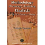 Methodology of Learning & Evaluating Hadith in the First Century of Islam