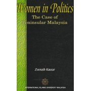 Women in Politics: The Case of Peninsular Malaysia