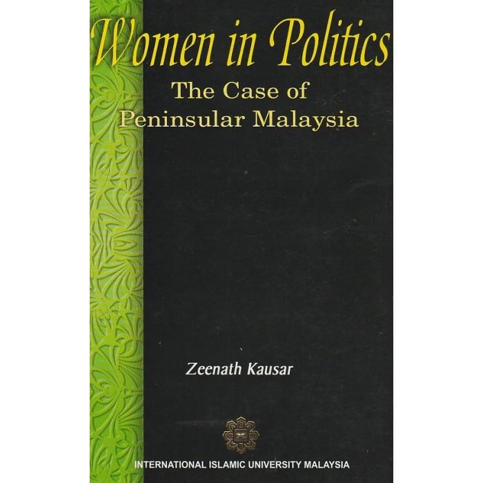 Women In Politics: The Case Of Peninsular Malaysia