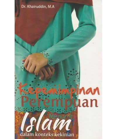 Kepemimpinan Perempuan Menurut Islam dalam Konteks Kekinian