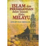 Islam dan Perdagangan dalam Sejarah Alam Melayu