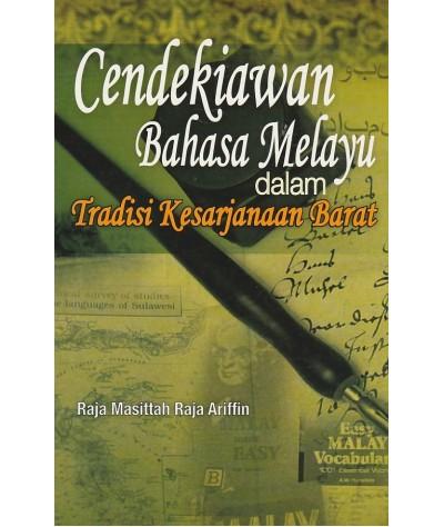 Cendekiawan Bahasa Melayu Dalam Tradisi Kesarjanaan Barat