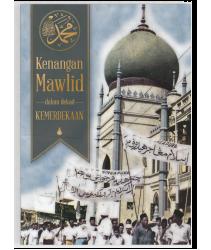 Kenangan Mawlid dalam Dekad Kemerdekaan