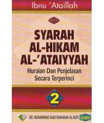 Sharah al-Hikam al-Ataiyyah: Huraian dan Penjelasan Secara Terperinci (Jilid 2)