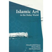 Islamic Art in the Malay World