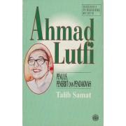 Ahmad Lutfi: Penulis, Penerbit dan Pendakwah
