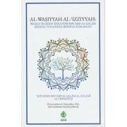 Al-Wasiyyah al-Izziyyah: Wasiat Shaykh Izzuddin bin Abd al-Salam Kepada Tuhannya Beserta Syarahan