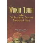 Wakaf Tunai: Dalam Pembangunan Ekonomi Masyarakat Islam