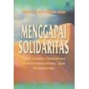 Menggapai Solidaritas: Tensi Antara Demokrasi, Fundamentalisme, Dan Humanisme