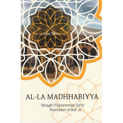 Al-La Madhhabiyya