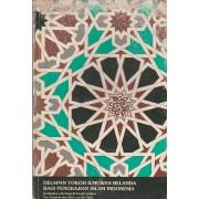Delapan Tokoh Ilmuwan Belanda Bagi Pengkajian Islam di Indonesia (Used)