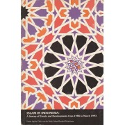 Islam in Indonesia: A Survey of Events and Developments from 1988 to March 1993