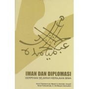 Iman Dan Diplomasi: Serpihan Sejarah Kerajaan Bima
