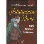 Jalaluddin Rumi: Sufi Penyair Terbesar