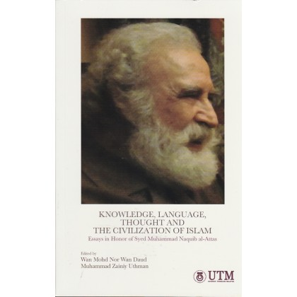 Knowledge, Language, Thought and The Civilization of Islam