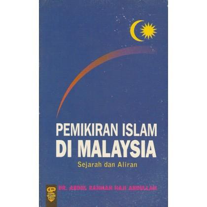 Pemikiran Islam Di Malaysia: Sejarah Dan Aliran