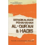 Deradikalisasi Pemahaman Al Quran dan Hadis