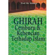 Ghirah Cemburu & Kebencian Terhadap Islam