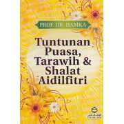 Tuntutan Puasa, Tarawih & Shalat Aidilfitri