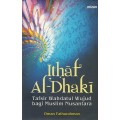 Ithaf Al-Dhaki: Tafsir Wahdatul Wujud bagi Muslim Nusantara