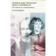 Science and Theology since Copernicus