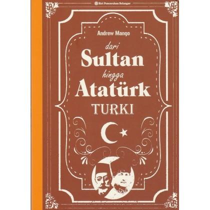 Dari Sultan Hingga Atatürk: Turki