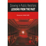 Growing in Public Relations-Lessons from the Past