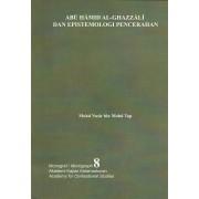 Monograf 8 - Abu Hamid al-Ghazzali dan Epistemologi Pencerahan
