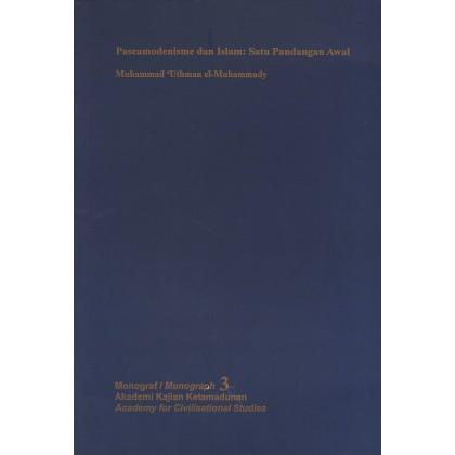 Monograf 3 - Pascamodernisme dan Islam: Satu Pandangan Awal