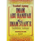 Tauhid Agung Imam Abu Hanifah & Imam Syafi'e Radiallahu 'Anhuma