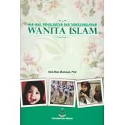Hak-Hak, Penglibatan dan Tanggungjawab Wanita Islam