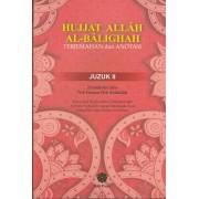 Hujjat Allah Al-Balighah: Terjemahan dan Anotasi (Juzuk II)